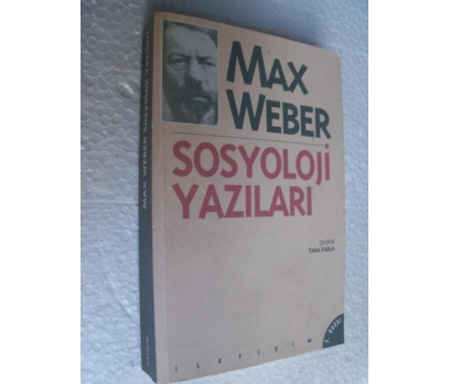 SOSYOLOJİ YAZILARI Max Weber