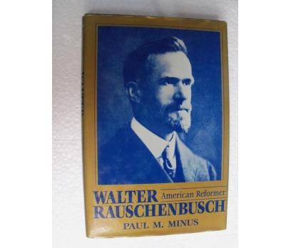 WALTER RAUSCHENBUCH - PAUL M.MİNUS