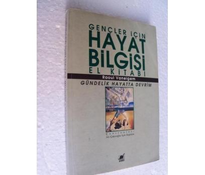 GENÇLER İÇİN HAYAT BİLGİSİ Raoul Vaneigem
