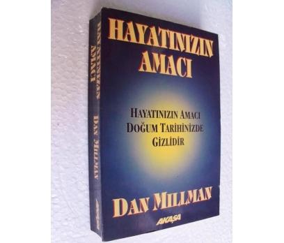 HAYATINIZIN AMACI DOĞUM TARİHİNİZDE Dan Millman
