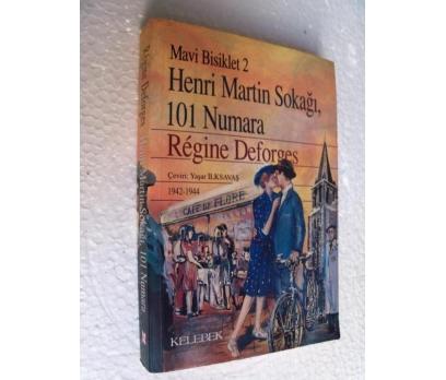 HENRİ MARTİN SOKAĞI,101 NUMARA -  REGINE DEFORGES