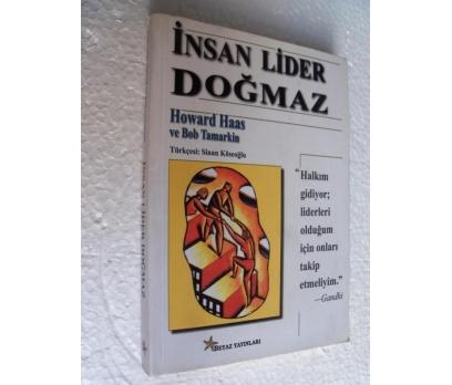 İNSAN LİDER DOĞMAZ - HOWARD HAAS