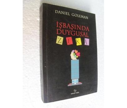 İŞBAŞINDA DUYGUSAL ZEKA - DANIEL GOLEMAN