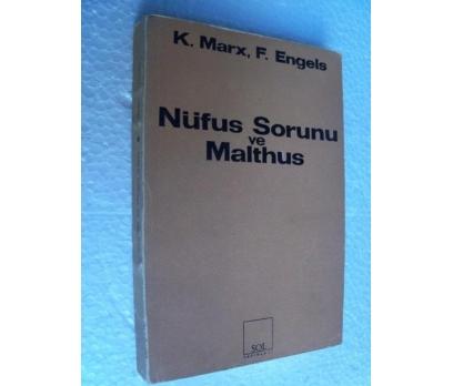 NÜFUS SORUNU VE MALTHUS Friedrich Engels , K. Marx