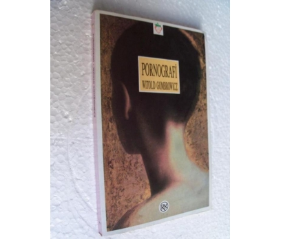PORNOGRAFİ - WITOLD GOMBROWICZ