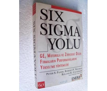 SIX SIGMA YOLU Firmaların Perform.. Peter S. Pande