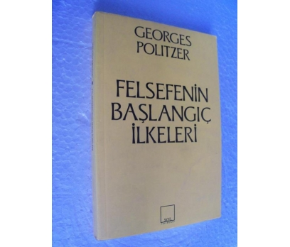 FELSEFENİN BAŞLANGIÇ İLKELERİ - G. POLITZER sol yy