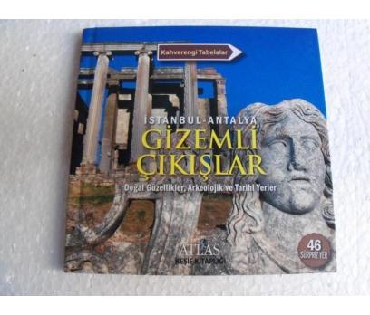 İSTANBUL - ANTALYA GİZEMLİ ÇIKIŞLAR DOĞAL GÜZELLİK