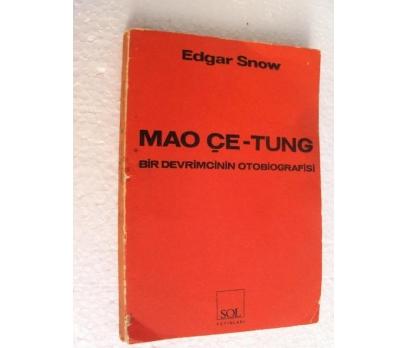 MAO ÇE-TUNG Devrimcinin Otobiyografisi Edgar Snow