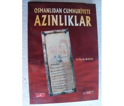 OSMANLIDAN CUMHURİYETE AZINLIKLAR - ALİ GÜLER