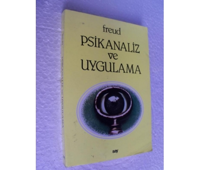 PSİKANALİZ VE UYGULAMA - FREUD say yay.