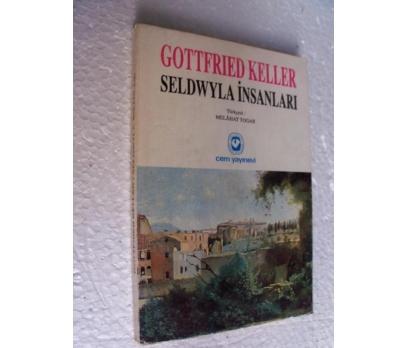 SELDWYLA İNSANLARI Gottfried Keller