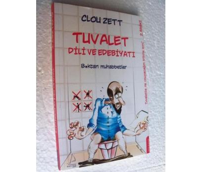 TUVALET DİLİ VE EDEBİYATI - CLOU ZETT