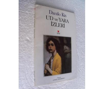 UD VE YARA İZLERİ Danilo Kis