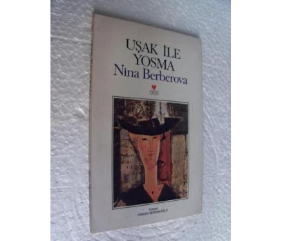 UŞAK İLE YOSMA Nina Berberova