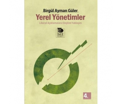 YEREL YÖNETİMLER - BİRGÜL AYMAN GÜLER
