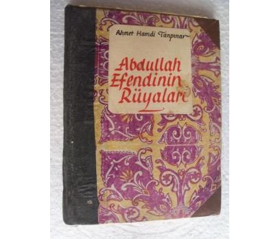 ABDULLAH EFENDİNİN RÜYALARI A. Hamdi Taşpınar 1949