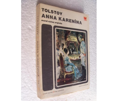 ANNA KARENİNA - TOLSTOY sosyal y 2. cilt