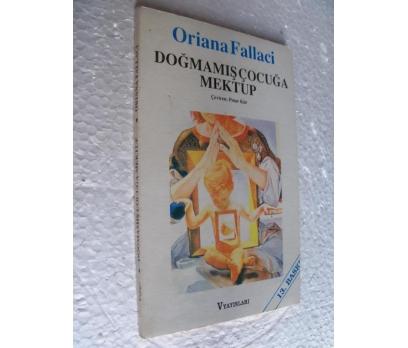 DOĞMAMIŞ ÇOCUĞA MEKTUP - ORIANA FALLACI
