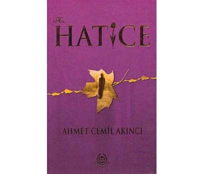 HZ HATİCE-AHMET CEMİL AKINCI