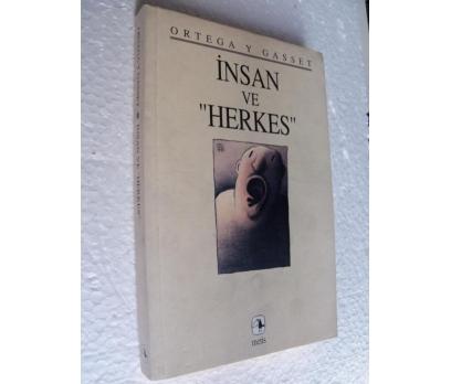 İNSAN VE HERKES Jose Ortega Y Gasset