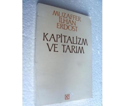KAPİTALİZM VE TARIM - MUZAFFER İLHAN ERDOST
