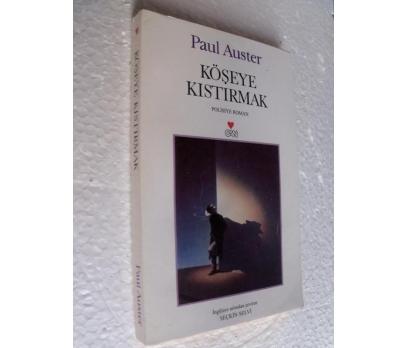KÖŞEYE KISTIRMAK Paul Auster