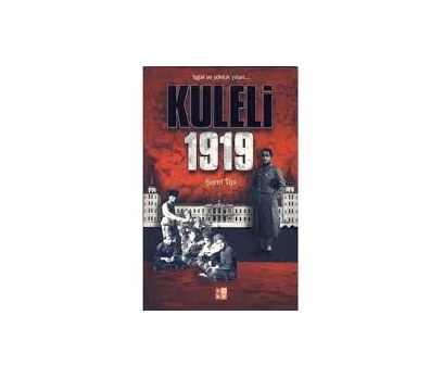 KULELİ 1919 - ŞEREF TİPİ
