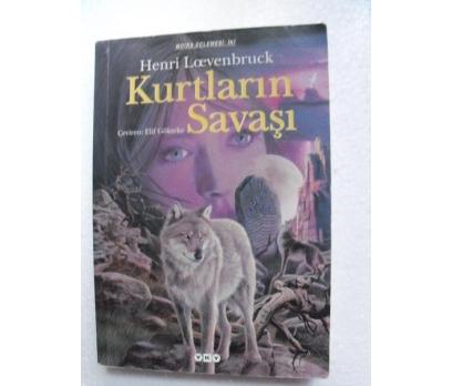 KURTLARIN SAVAŞI - HENRI LOEVENBRUCK