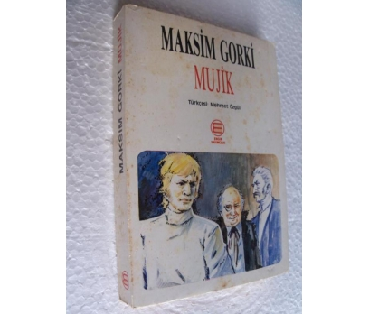 MUJIK  - MAKSIM GORKI