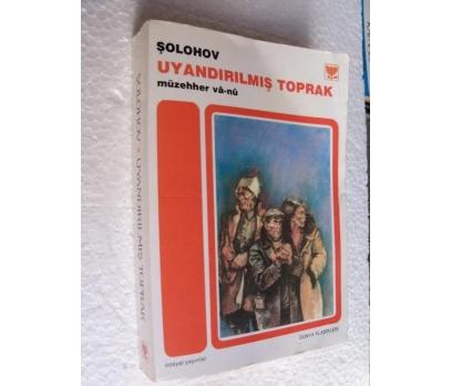 UYANDIRILMIŞ TOPRAK - ŞOLOHOV