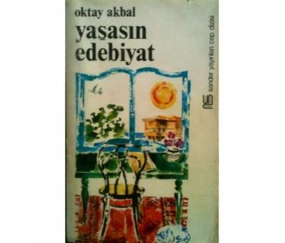 YAŞASIN EDEBİYAT (1977 baskı) - OKTAY AKBAL