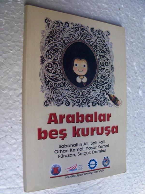 ARABALAR BEŞ KURUŞA S. Ali, Y. Kemal, Orhan Kemal 1