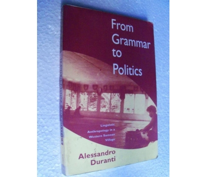 FROM GRAMMAR TO POLITICS - ALESSANDRO DURANTI