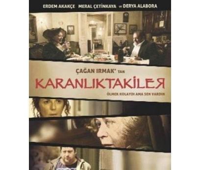 KARANLIKTAKİLER (DVD)