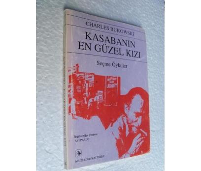 KASABANIN EN GÜZEL KIZI Charles Bukowski