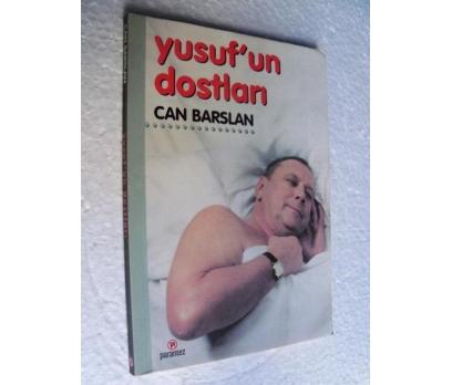 YUSUF'UN DOSTLARI - CAN BARSLAN