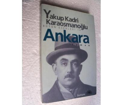 ANKARA Yakup Kadri Karaosmanoğlu