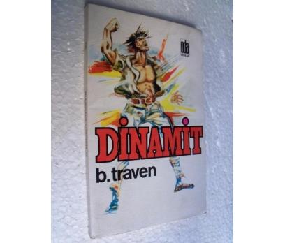 DİNAMİT - B. TRAVEN
