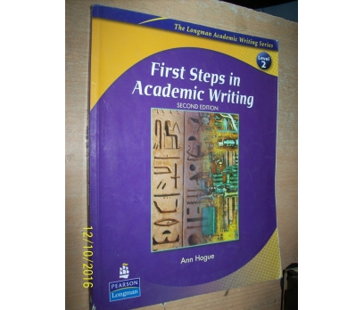 FIRST STEPS IN ACADEMIC WRITING SECOND EDITION LEVEL 2