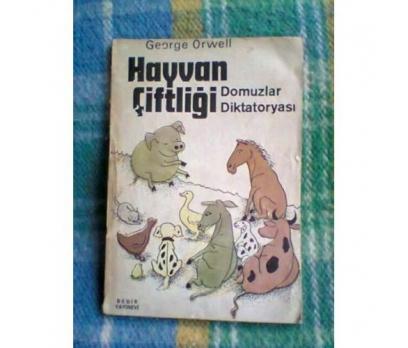 HAYVAN ÇİFTLİĞİ DOMUZLAR DİKTATORYASI- G. ORWELL