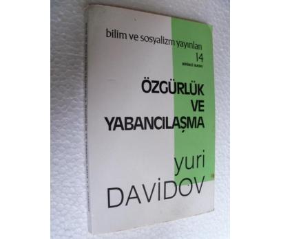ÖZGÜRLÜK VE YABANCILAŞMA - YURI DAVIDOV