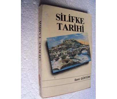 SİLİFKE TARİHİ Sami Gürtürk