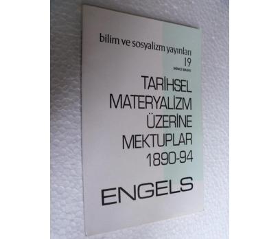 TARİHSEL MATERYALİZM ÜZERİNE MEKTUPLAR - ENGELS