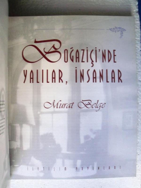 BOĞAZİÇİ'NDE YALILAR İNSANLAR Murat Belge İMZALI 2