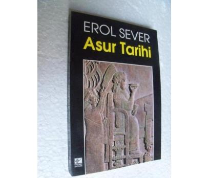 ASUR TARİHİ Erol Sever