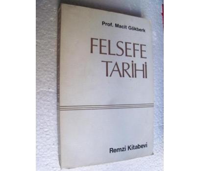 FELSEFE TARİHİ Macit Gökberk