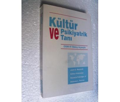 KÜLTÜR VE PSİKİYATRİK TANI Mezzich, Kleinman, Fabr