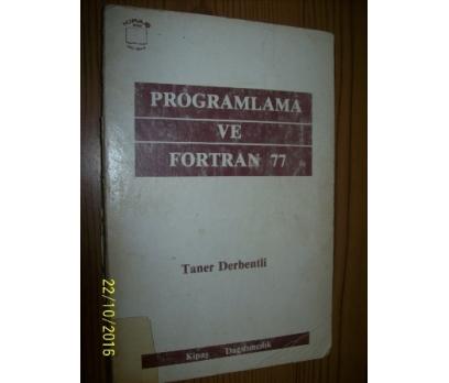 PROGRAMLAMA VE FORTRAN 77