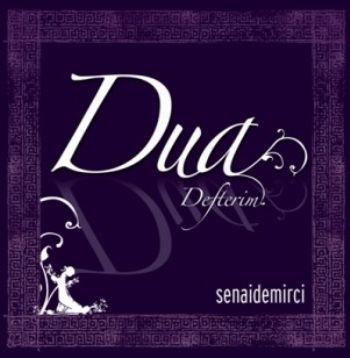 DUA DEFTERİM -SENAİ DEMİRCİ 1